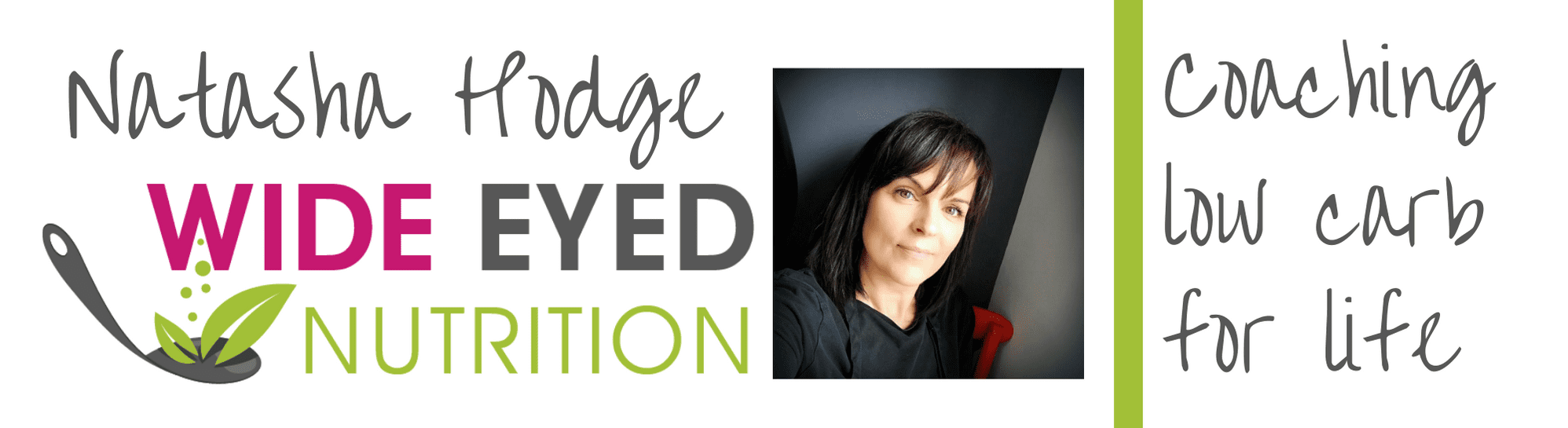 natasha hodge and wide eyed nutrition logo with a leaf on a spoon and a headshot of natasha with the [hrase coaching low carb for life