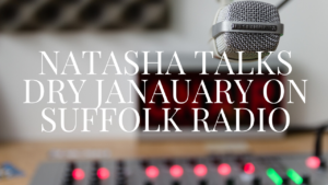 out of focus picture of a radio mic with title natasha talks dry january suffolk radio