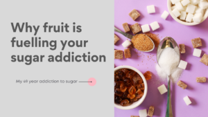 Title page saying Why fruit is fuelling your sugar addiction and a picture of sugar on a pink background